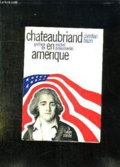 Chateaubriand En Amerique. - Couverture - Format classique