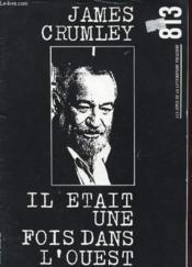 813 Les Amis De La Litterature Policiere N°26 - James Crumley - Il Etait Une Fois Dans L'Ouest - Couverture - Format classique