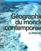 Geographie Du Monde Contemporain - Couverture - Format classique