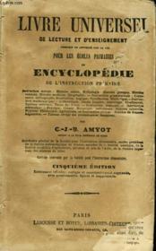 Livre Universel De Lecture Et D'Enseignement Pour Les Ecoles Primaires Ou Encyclopedie De L'Instruction Primaire - Couverture - Format classique
