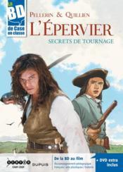 L'Epervier ; secrets de tournage - Couverture - Format classique