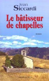 Le batisseur de chapelles - Intérieur - Format classique