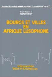 Bourgs et villes en Afrique lusophone - Couverture - Format classique