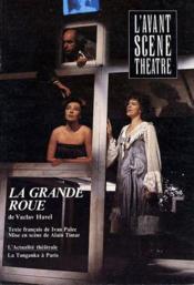 Revue L'Avant-Scene Theatre ; La Grande Roue - Couverture - Format classique