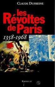 Revoltes de paris 1358-1968 - Couverture - Format classique