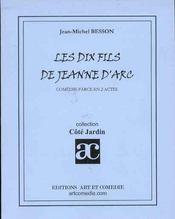 Les dix fils de jeanne-d'arc - Intérieur - Format classique
