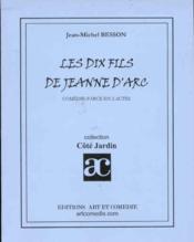 Les dix fils de jeanne-d'arc - Couverture - Format classique