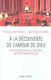 A La Decouverte De L Amour Et De Dieu - Intérieur - Format classique