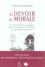 Le Devoir De Morale ; Le Role De L'Eglise Catholique Dans L'Holocauste Et Son Devoir Non Rempli De Repentance - Intérieur - Format classique