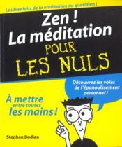 Zen ; La Meditation Pour Les Nuls - Couverture - Format classique