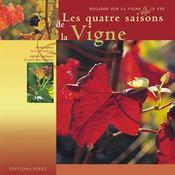 Les quatre saisons de la vigne - Intérieur - Format classique