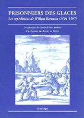 Prisonniers Des Glaces. Les Expeditions De Willem - Intérieur - Format classique