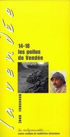 14-18 ; les poilus de vendée - Intérieur - Format classique