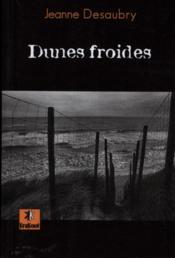 Dunes froides - Couverture - Format classique