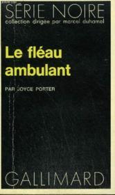 Collection : Serie Noire N° 1517 Le Fleau Ambulant - Couverture - Format classique
