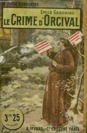 Le Crime D'Orcival. Collection Le Livre Populaire N° 98. - Couverture - Format classique