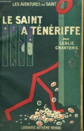 Le Saint A Teneriffe. Les Aventures Du Saint N° 10. - Couverture - Format classique