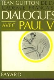 Dialogues Avec Paul Vi. - Couverture - Format classique