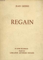 Regain. Le Livre De Demain N° 7. - Couverture - Format classique