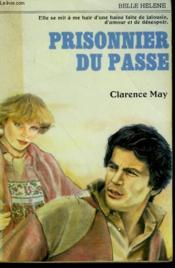 Prisonnier Du Passe. Collection : A La Belle Helene. - Couverture - Format classique