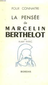 Pour Connaitre La Pensee De Marcelin Berthelot - Couverture - Format classique