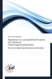 Repenser la compétitivité dans les réseaux interorganisationnels - Couverture - Format classique