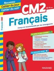 CAHIERS DU JOUR/ SOIR ; français ; CM2 - Couverture - Format classique