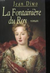 La Fontainiere Du Roy - Couverture - Format classique