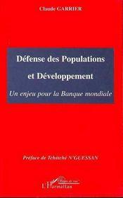 Défense des populations et développement ; un enjeu pour la banque mondiale - Intérieur - Format classique