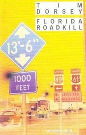 Florida Roadkill - Intérieur - Format classique