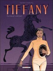 Tiffany t.1 ; escrime et châtiment - Intérieur - Format classique