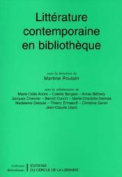 Litterature Contemporaine En Bibliotheque - Couverture - Format classique
