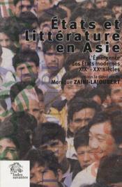 États et littérature Asie ; l'émergence des Etats modernes XIXe-XXe siècles - Couverture - Format classique
