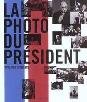 La Photo Du President - Intérieur - Format classique