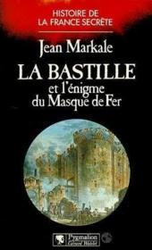 La bastille et l'enigme du masque de fer - Couverture - Format classique