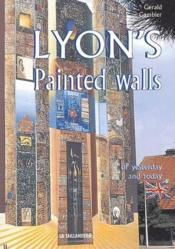 Lyon's painted walls - Couverture - Format classique