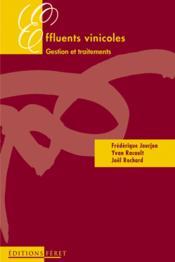 Effluents vinicoles gestion et traitements - Couverture - Format classique