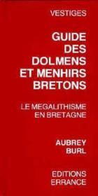 Guide des dolmens et menhirs bretons - Couverture - Format classique