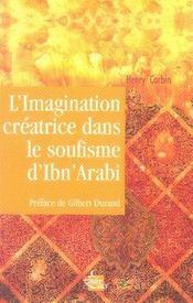 L'imagination créatrice dans le soufisme d'ibn arabi - Intérieur - Format classique