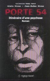 Porte 54. itineraire d'une psychose - Intérieur - Format classique