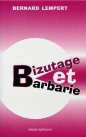 Bizutage et barbarie - Couverture - Format classique