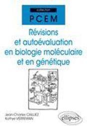 Revisions Et Autoevaluation En Biologie Moleculaire Et En Genetique - Couverture - Format classique