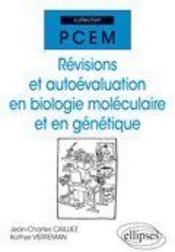 Revisions Et Autoevaluation En Biologie Moleculaire Et En Genetique - Intérieur - Format classique