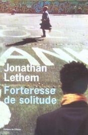 Forteresse de solitude - Intérieur - Format classique