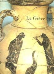 La Grece Eternelle. - Couverture - Format classique