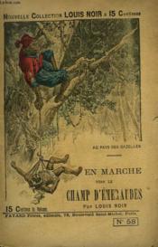 Au Pays Des Gazelles. En Marche Vers Le Champ D'Emeraudes. - Couverture - Format classique
