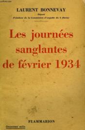 Les Journees Sanglantes De Fevrier 1934. Pages D'Histoire. - Couverture - Format classique