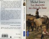 La Charette Au Clair De Lune - Couverture - Format classique