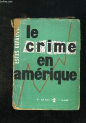 Le Crime En Amerique. - Couverture - Format classique
