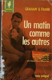 Un Matin Comme Les Autres ( Beloved Infidel The Education Of A Woman - Couverture - Format classique